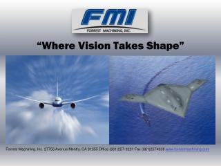 """Where Vision Takes Shape"""