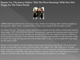 "jimmie lee, the jersey outlaw ""hits the river running"" with"