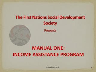 The First Nations Social Development Society Presents