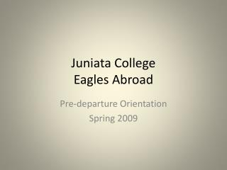 Juniata College Eagles Abroad