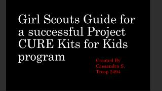 Girl Scouts Guide for a successful Project CURE Kits for Kids program
