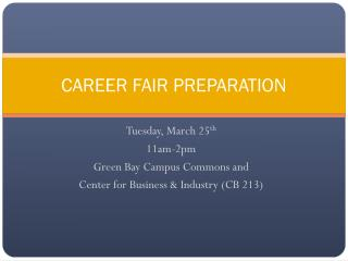 CAREER FAIR PREPARATION