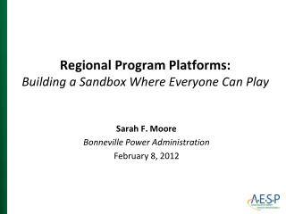 Regional Program Platforms: Building a Sandbox Where Everyone Can Play