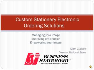 Custom Stationery Electronic Ordering Solutions
