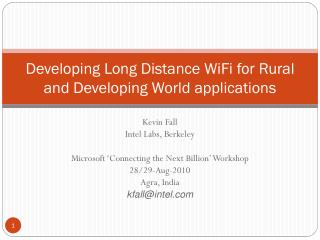 Developing Long Distance WiFi for Rural and Developing World applications