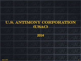 U.S. ANTIMONY  CORPORATION (USAC) 2014