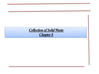 Collection of Solid Waste  Chapter 8