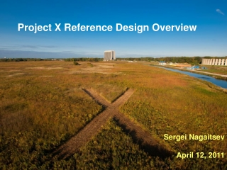 Project X Reference Design Overview