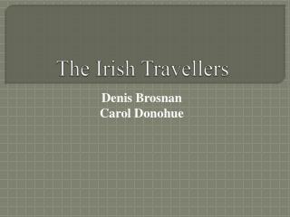 The Irish Travellers