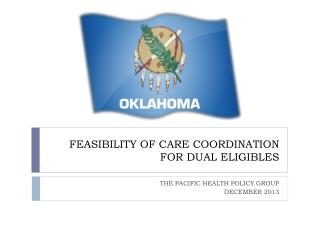 FEASIBILITY OF CARE COORDINATION FOR DUAL ELIGIBLES
