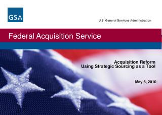 Acquisition Reform  Using Strategic Sourcing as a Tool