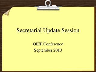 Secretarial Update Session