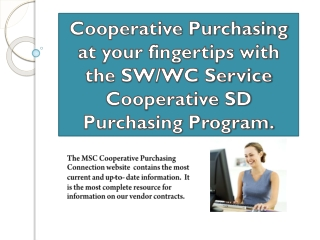 Cooperative Purchasing at your fingertips with the SW/WC Service Cooperative SD Purchasing Program.