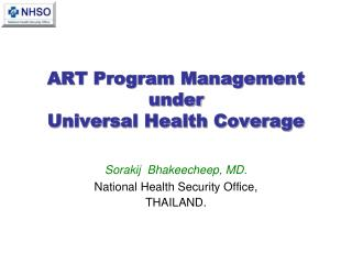 ART Program Management under  Universal Health Coverage