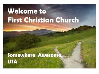 Welcome to  First Christian Church