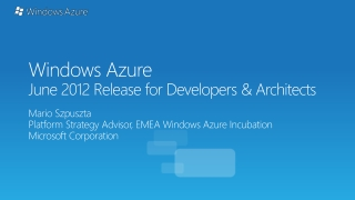 Windows Azure June 2012 Release for Developers & Architects