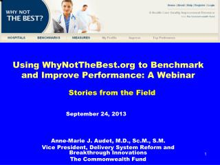 Using WhyNotTheBest.org to Benchmark and Improve Performance: A Webinar