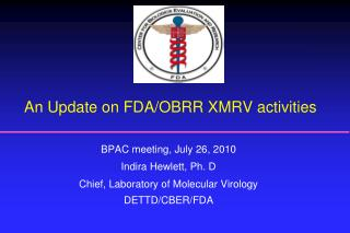 An Update on FDA/OBRR XMRV activities