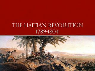 The Haitian revolution 1789-1804
