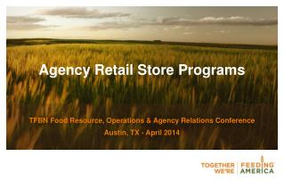 Agency  Retail Store Programs