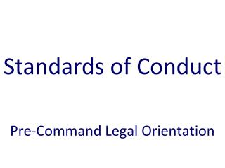 Pre-Command Legal Orientation