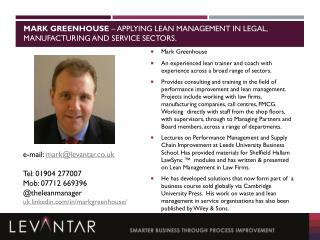 Mark greenhouse  – Applying Lean Management IN LEGAL, Manufacturing and Service Sectors.