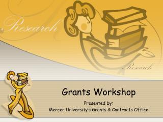 Grants Workshop