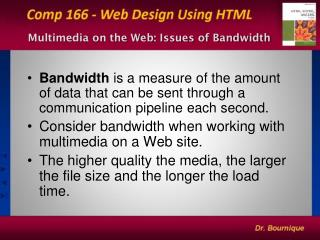 Multimedia on the Web: Issues of Bandwidth