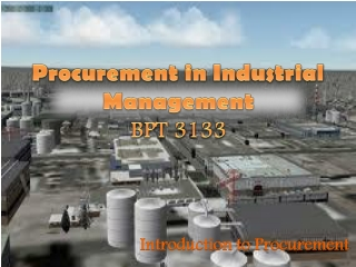 Procurement in Industrial Management BPT 3133