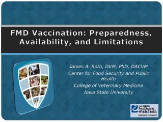 FMD Vaccination: Preparedness, Availability, and Limitations