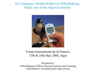 M-Commerce, Mobile Wallets & SMS-Banking Study case of the Algerian Market