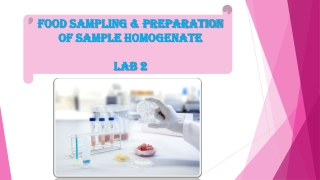 Lab  2 : Food  Sampling & Preparation of Sample Homogenate