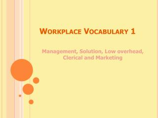 Workplace Vocabulary 1