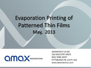 Evaporation Printing of  Patterned Thin Films May,  2013