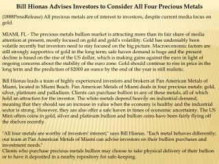 bill hionas advises investors to consider all four precious