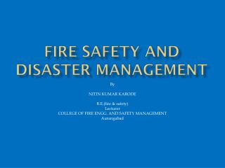 Fire safety and disaster management