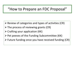 """ How to Prepare an FDC Proposal"""