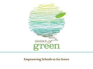 Empowering Schools to Go Green