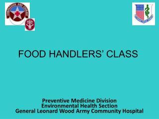 FOOD HANDLERS' CLASS