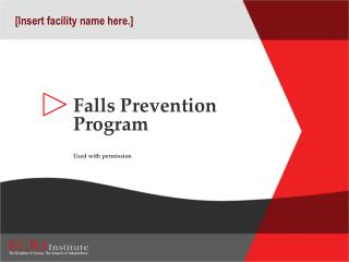 Falls Prevention  Program Used with permission