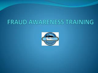 FRAUD AWARENESS TRAINING
