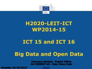 H2020-LEIT-ICT  WP2014-15 ICT 15 and ICT 16 Big Data and Open Data
