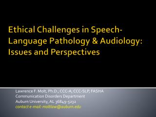 Ethical Challenges in Speech-Language Pathology & Audiology: Issues and Perspectives