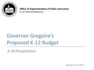 Governor  Gregoire's Proposed K-12 Budget