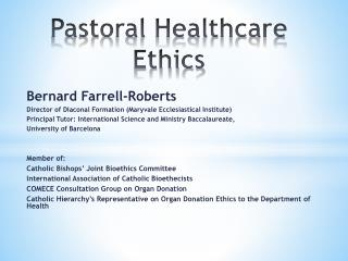 Pastoral Healthcare Ethics