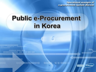 Operational  example  of e-procurement system (Korea )