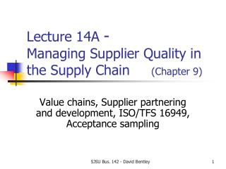 Lecture 14A  - Managing Supplier Quality in the Supply Chain      (Chapter 9)