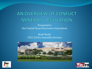 AN OVERVIEW OF CONFLICT MINERALS LEGISLATION
