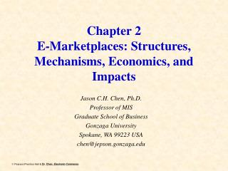 Chapter 2 E-Marketplaces: Structures, Mechanisms, Economics, and Impacts
