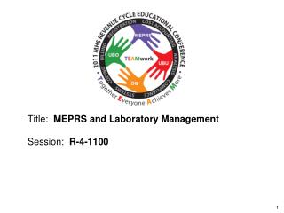 Title:   MEPRS and Laboratory Management Session:   R-4-1100